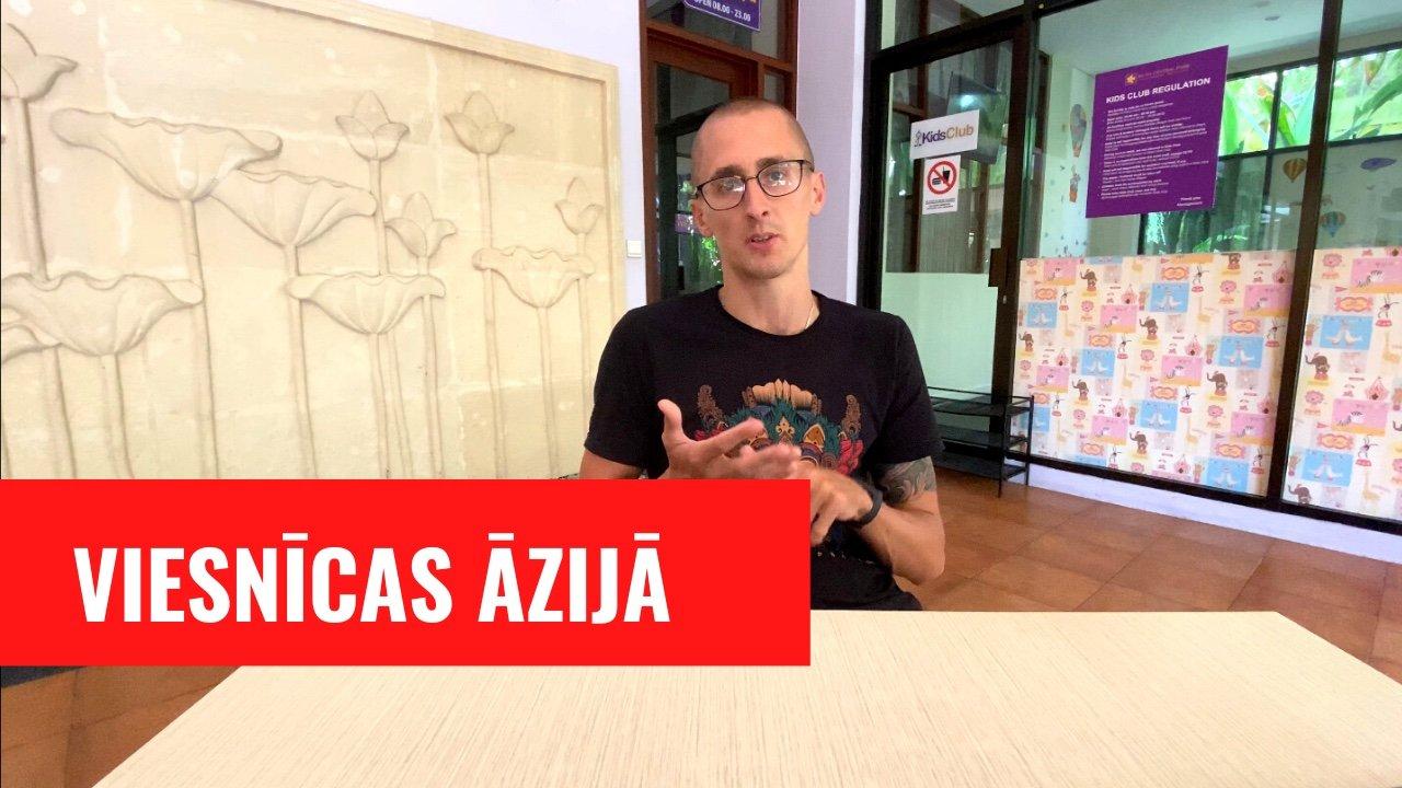 Kaspars stāsta par viesnīcām Āzijā
